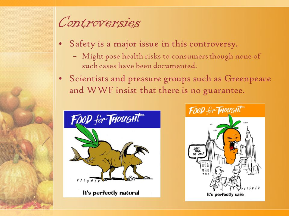 Controversies Safety is a major issue in this controversy.