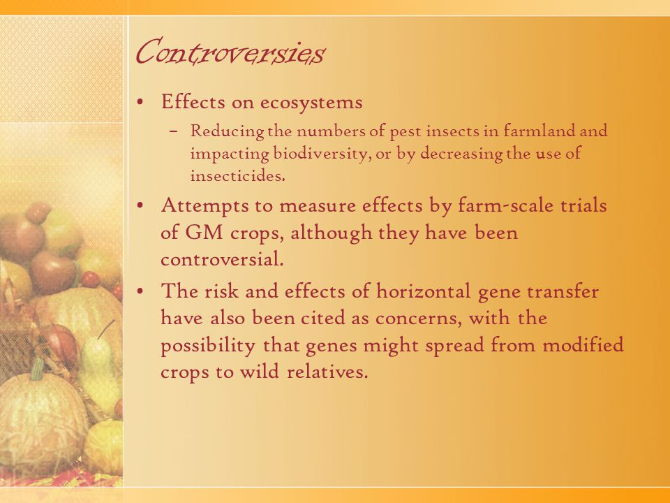 Controversies Effects on ecosystems