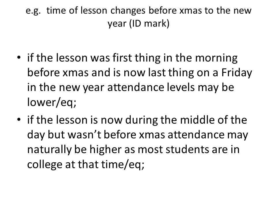 e.g. time of lesson changes before xmas to the new year (ID mark)