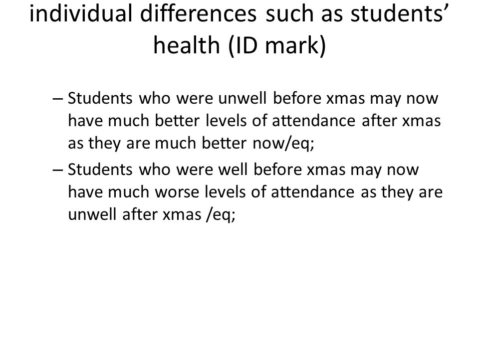 individual differences such as students' health (ID mark)