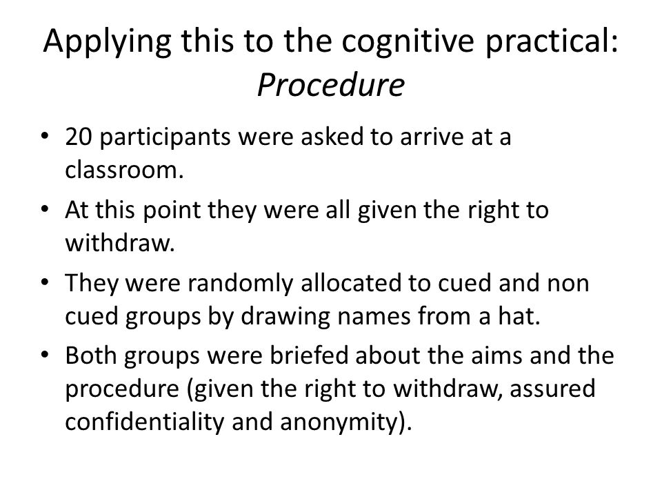 Applying this to the cognitive practical: Procedure