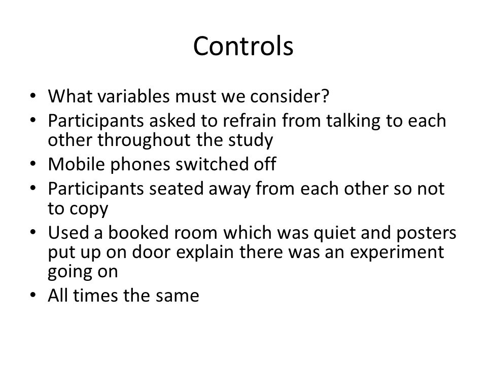 Controls What variables must we consider