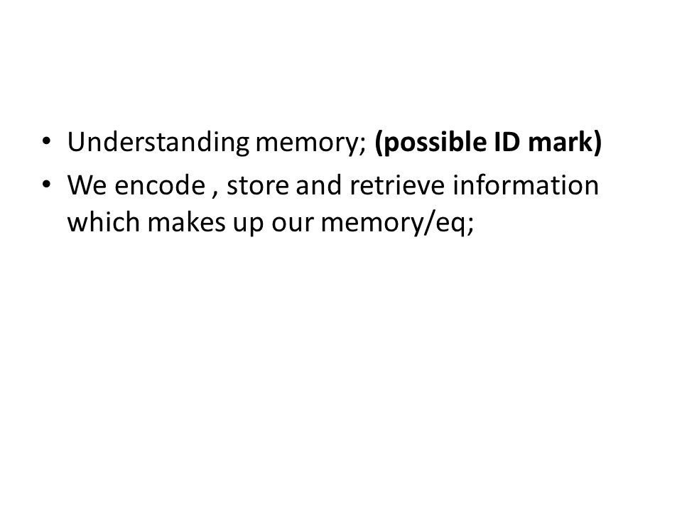 Understanding memory; (possible ID mark)
