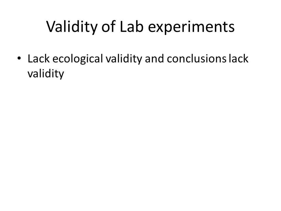 Validity of Lab experiments