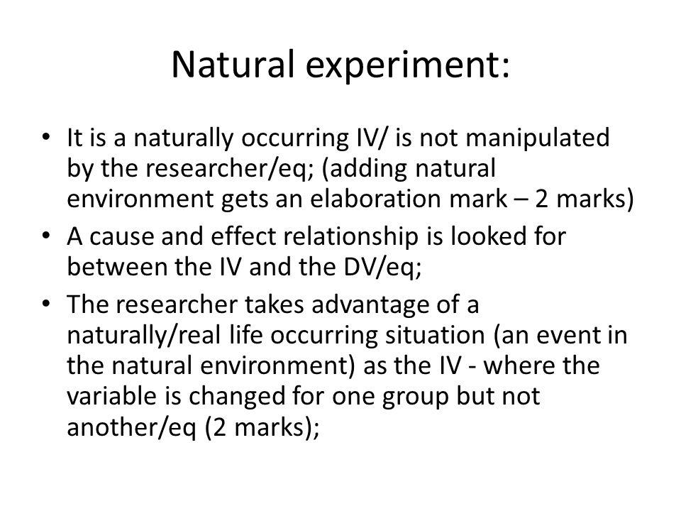 Natural experiment: