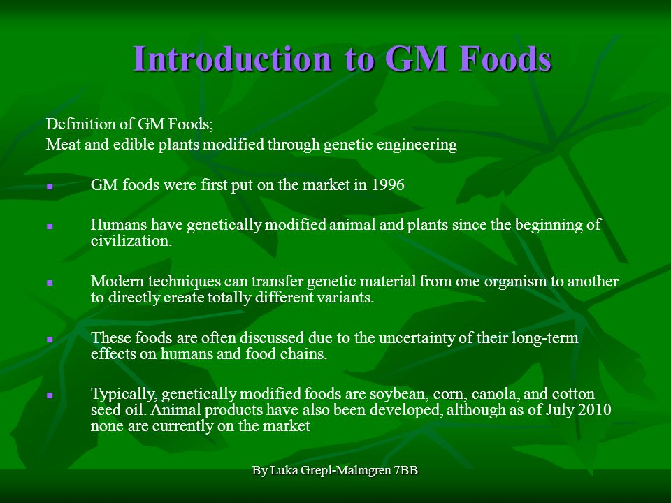 Introduction to GM Foods