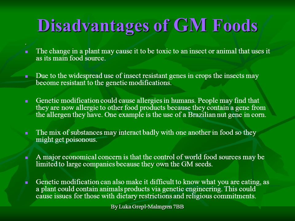 Disadvantages of GM Foods