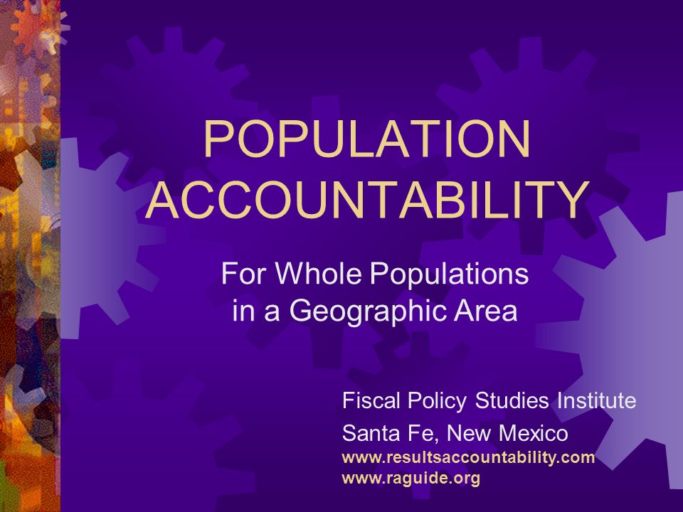 POPULATION ACCOUNTABILITY