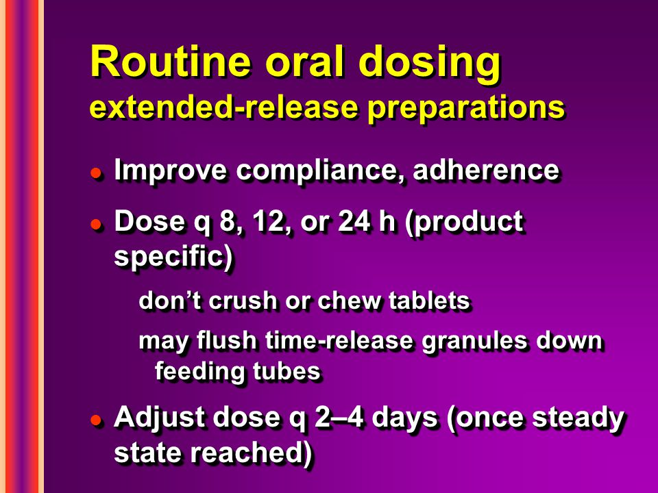 Routine oral dosing extended-release preparations