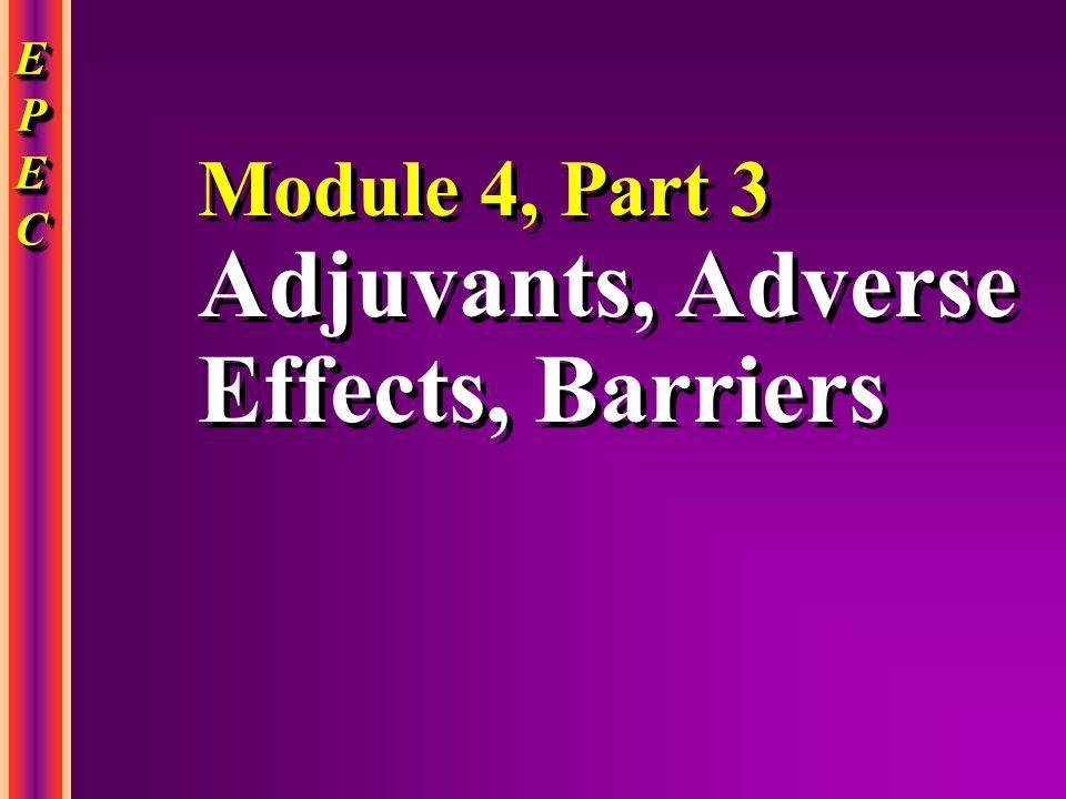 Adjuvants, Adverse Effects, Barriers
