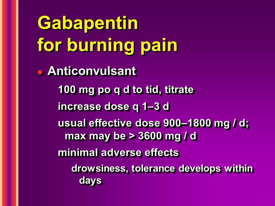 Gabapentin for burning pain