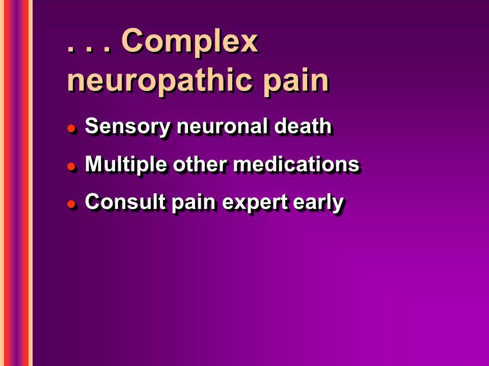 . . . Complex neuropathic pain