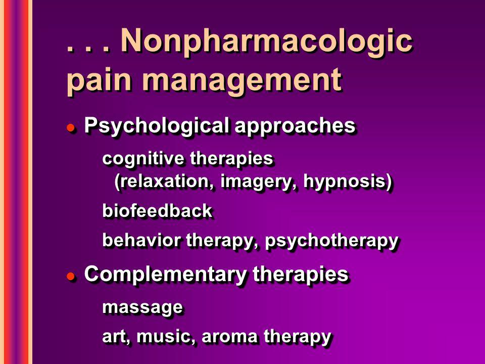 . . . Nonpharmacologic pain management