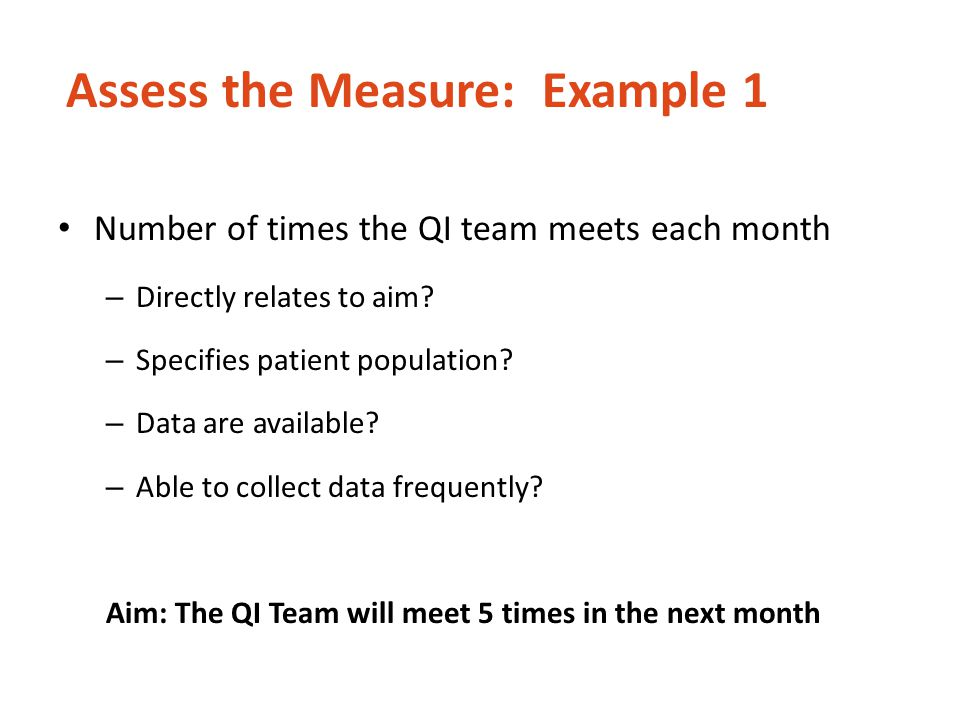 Assess the Measure: Example 1