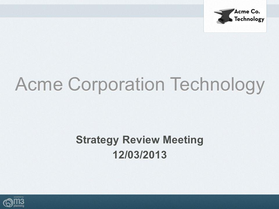Strategy Review Meeting Strategy Review Meeting