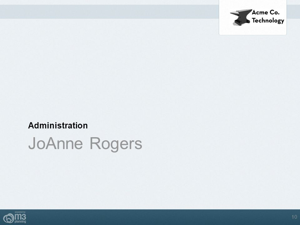 Administration JoAnne Rogers 10