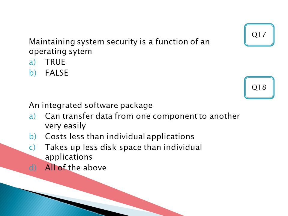 Maintaining system security is a function of an operating sytem TRUE