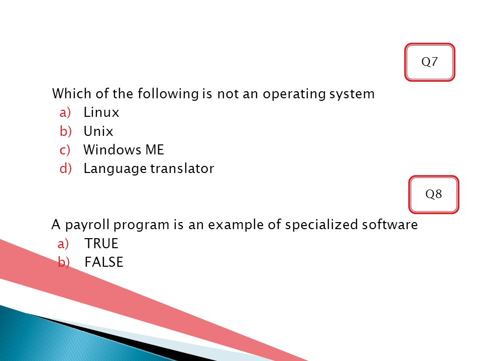 Which of the following is not an operating system Linux Unix