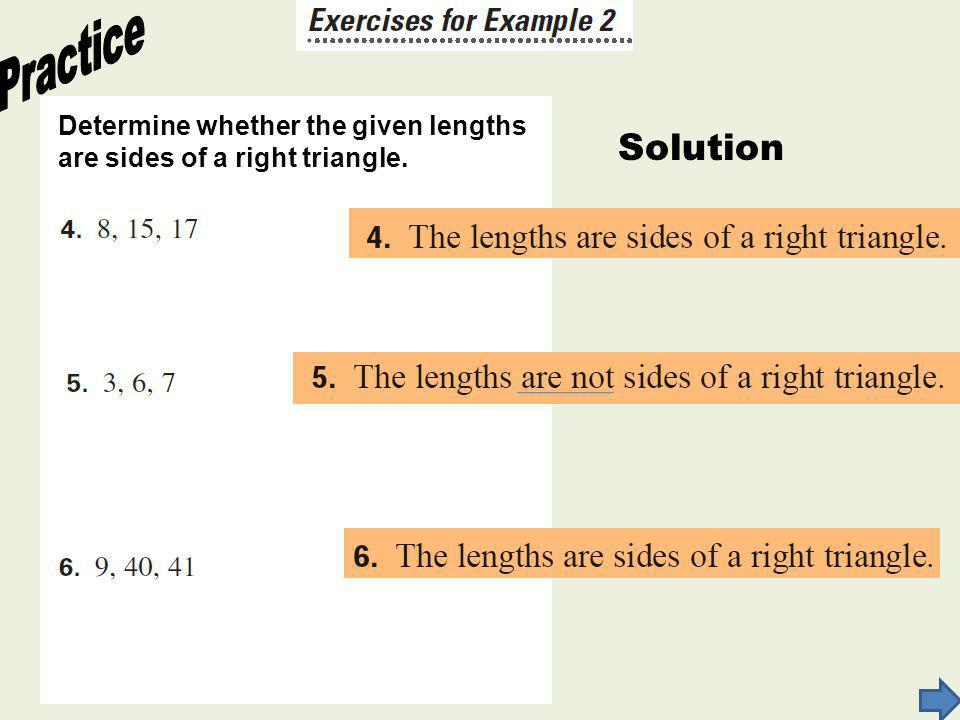 Practice Solution Determine whether the given lengths