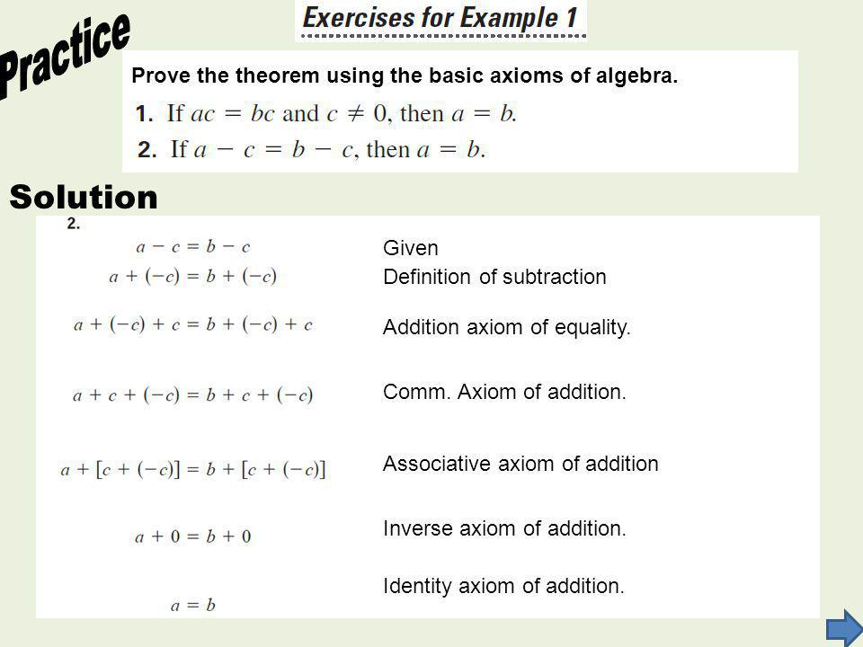 Practice Solution Prove the theorem using the basic axioms of algebra.