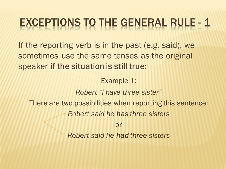 Exceptions to the general rule - 1