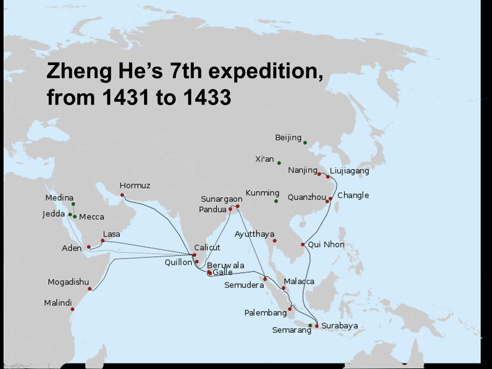Zheng He's 7th expedition, from 1431 to 1433