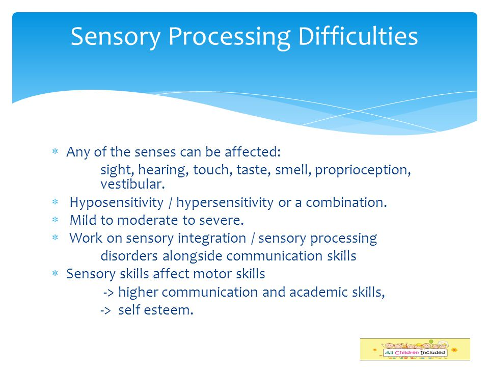 Sensory Processing Difficulties
