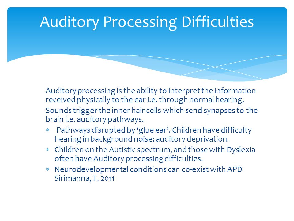 Auditory Processing Difficulties
