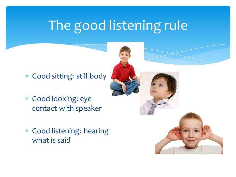 The good listening rule