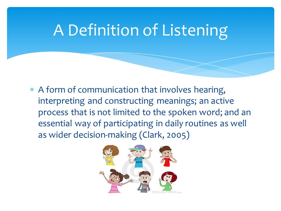 A Definition of Listening