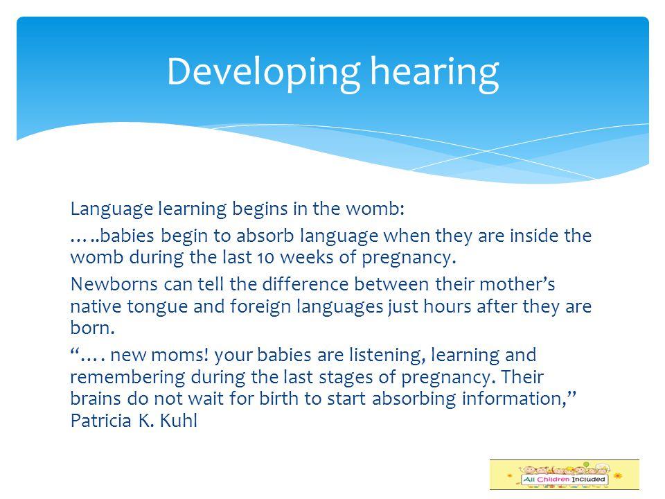 Developing hearing