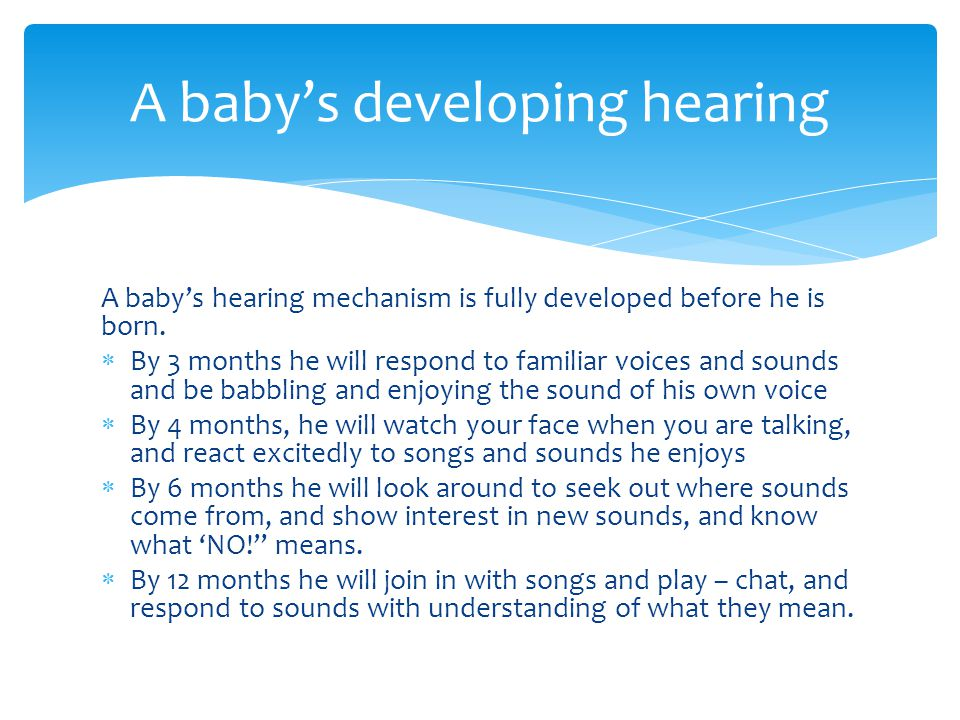 A baby's developing hearing