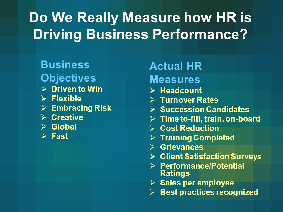 Do We Really Measure how HR is Driving Business Performance