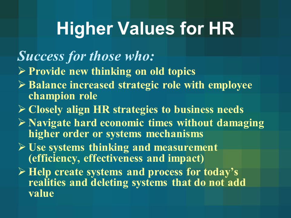 Higher Values for HR Success for those who:
