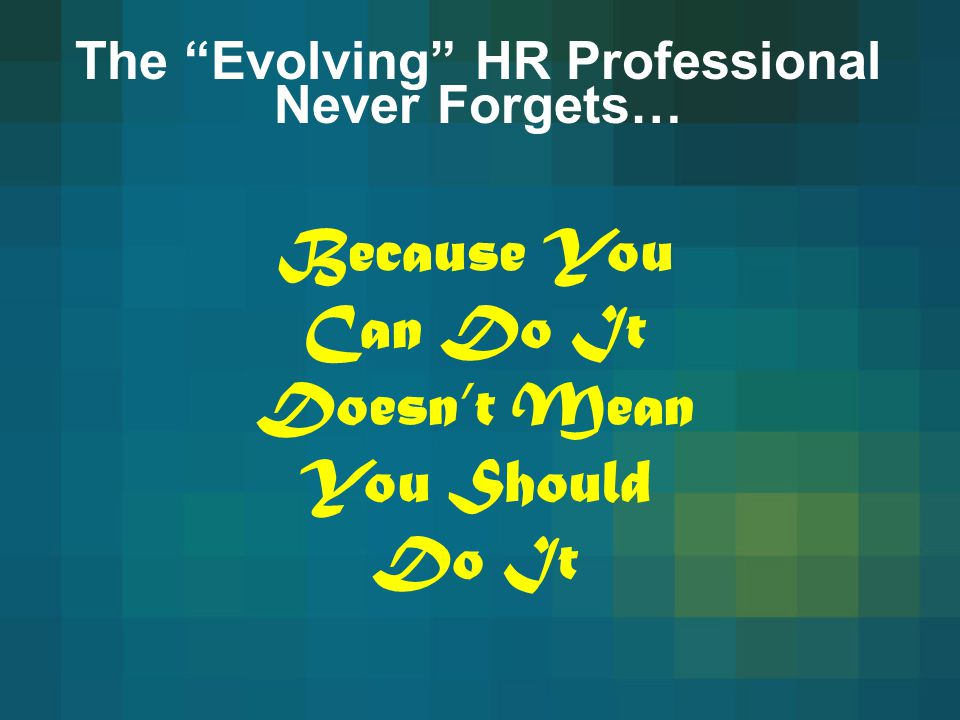 The Evolving HR Professional