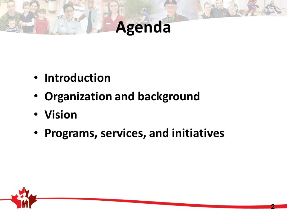 Agenda Introduction Organization and background Vision