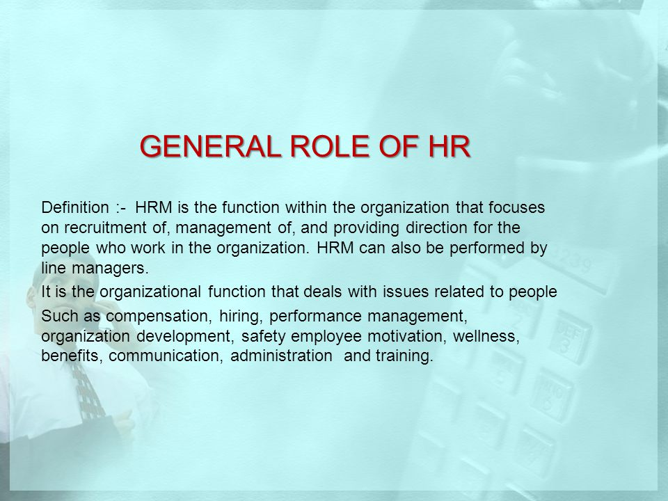 GENERAL ROLE OF HR