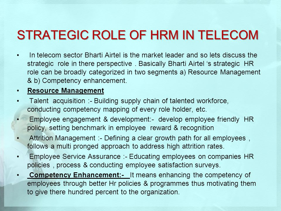 STRATEGIC ROLE OF HRM IN TELECOM