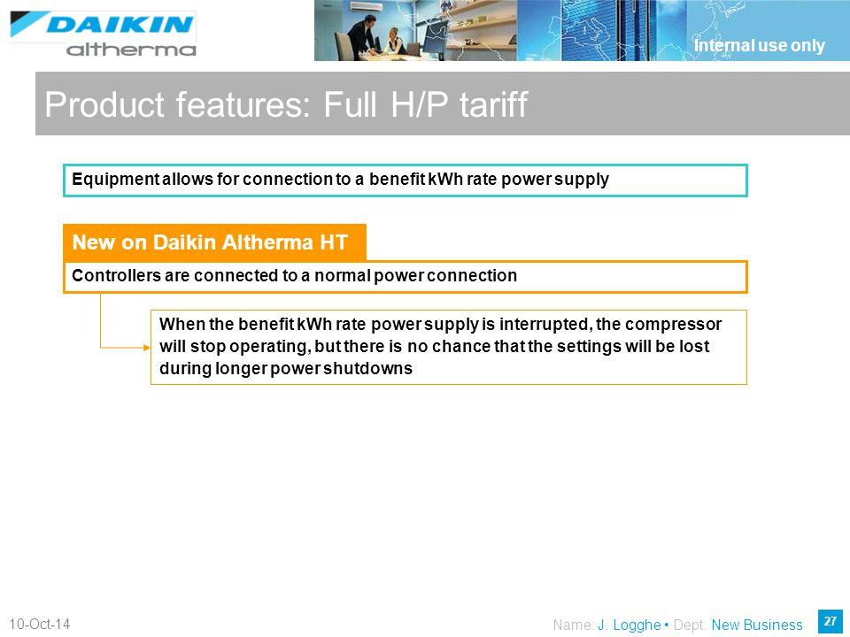 Product features: Full H/P tariff