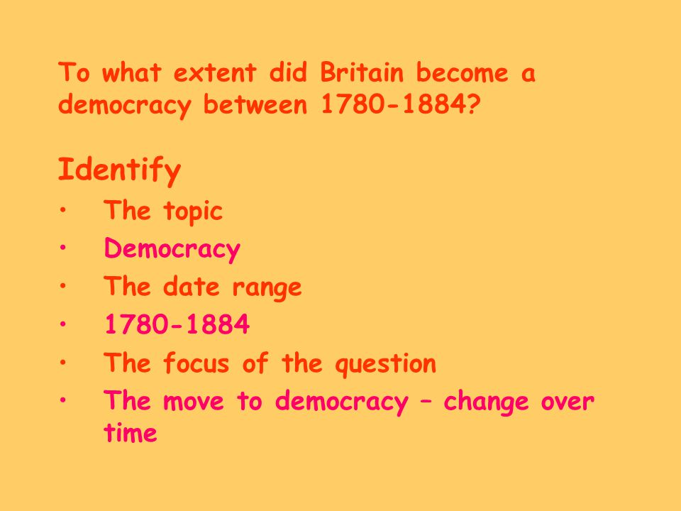 To what extent did Britain become a democracy between 1780-1884