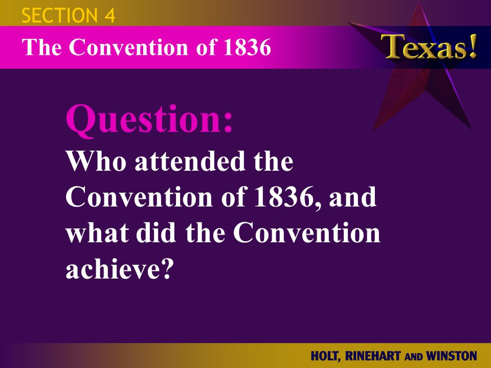 SECTION 4 The Convention of 1836.