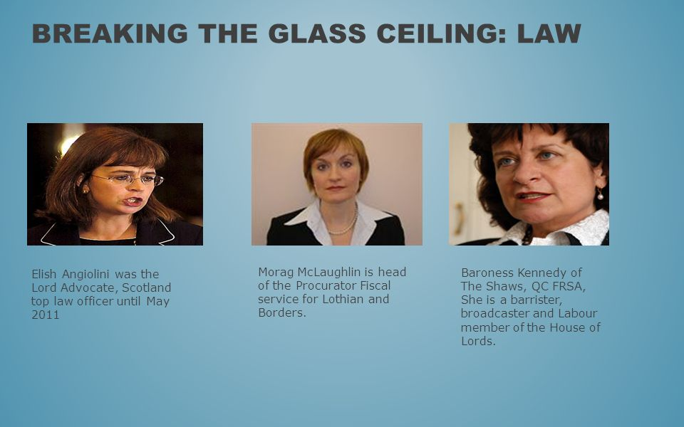 Breaking the glass ceiling: Law