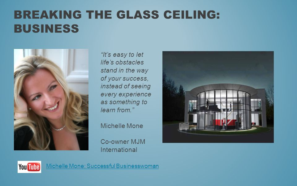 Breaking the glass ceiling: Business