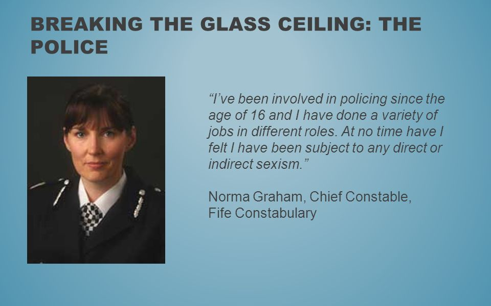 Breaking the glass ceiling: The Police