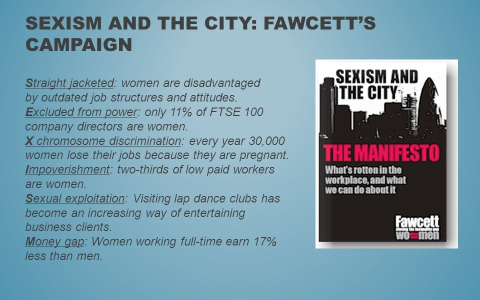 Sexism and the City: Fawcett's campaign