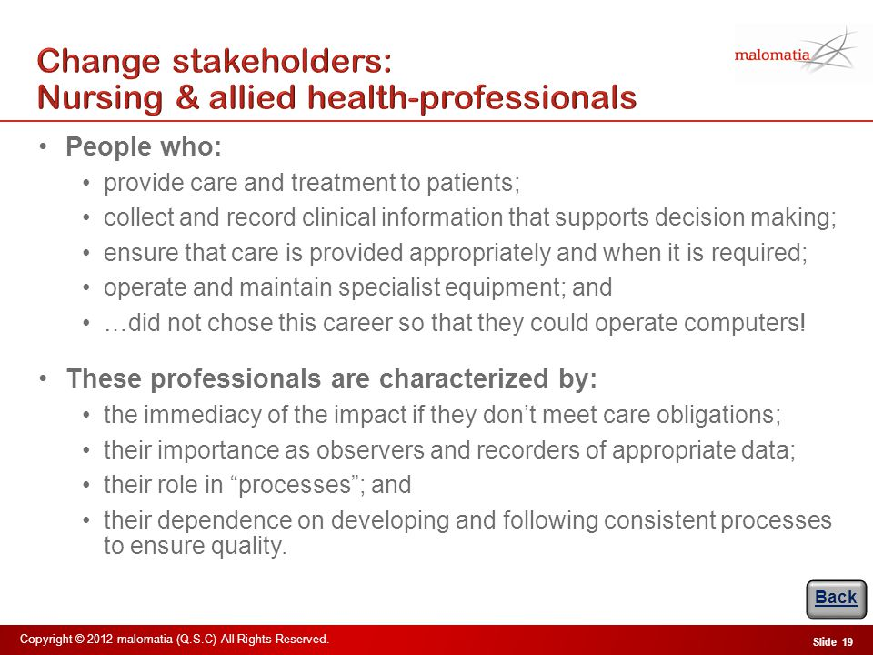 Change stakeholders: Consultant clinicians