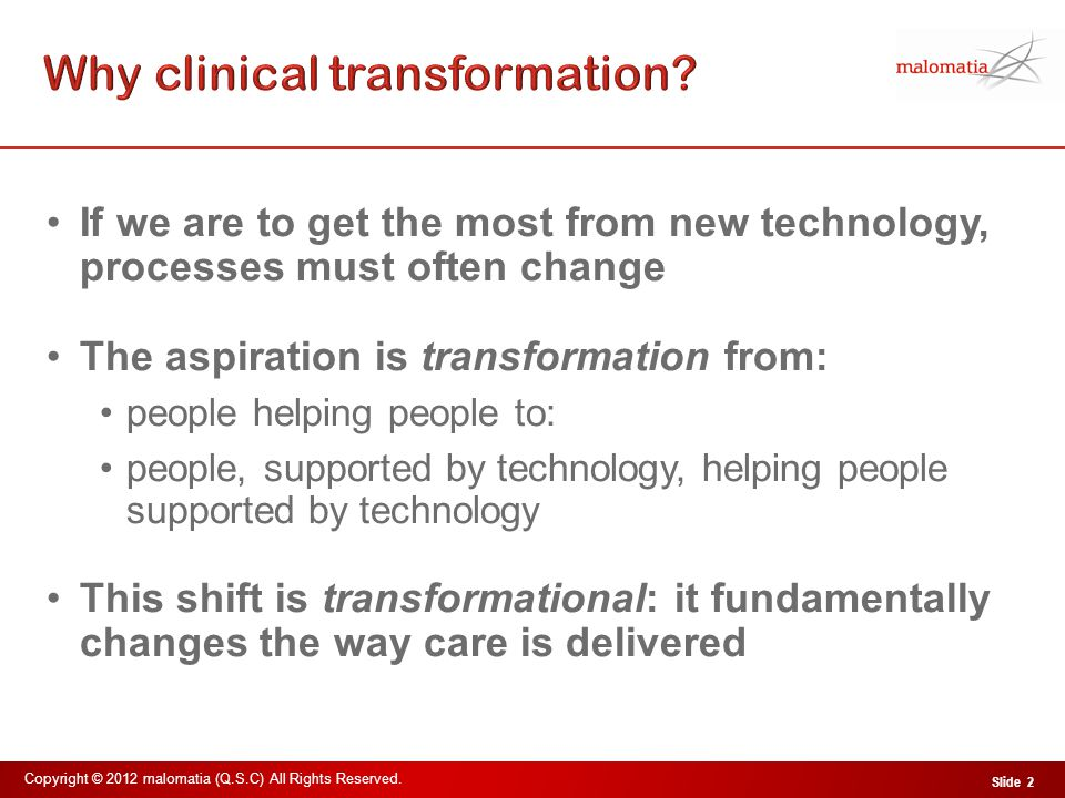 Clinical transformation