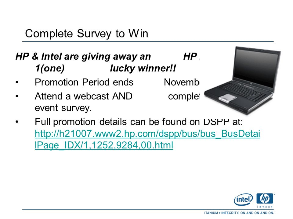 Complete Survey to Win HP & Intel are giving away an HP laptop to 1(one) lucky winner!!