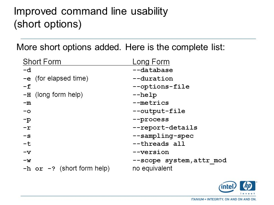 Improved command line usability (short options)