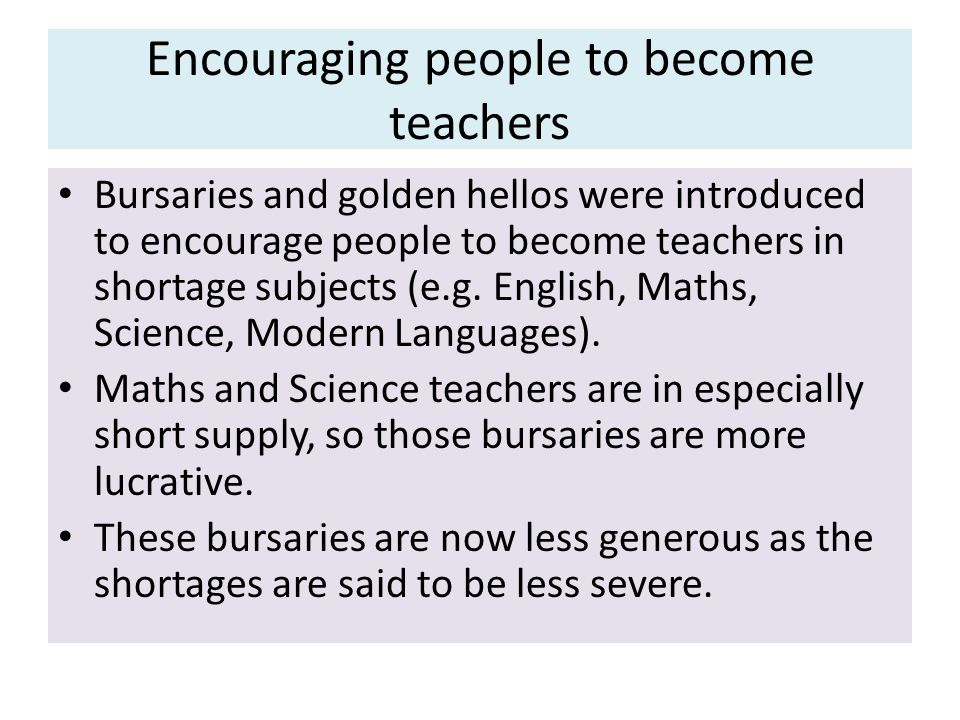Encouraging people to become teachers